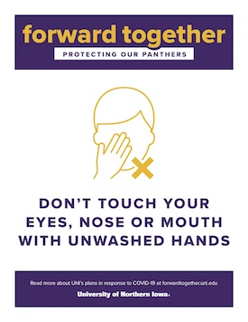 Don't touch nose, eyes, mouth